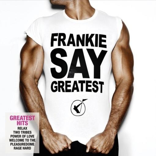 FrankieSayGreatest